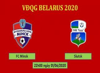 Soi kèo Minsk vs Slutsk, 22h00 ngày 1/06