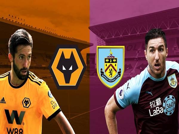 Soi kèo Burnley vs Wolves, 00h30 ngày 22/12