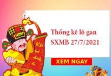 Thống kê lô gan SXMB 27/7/2021